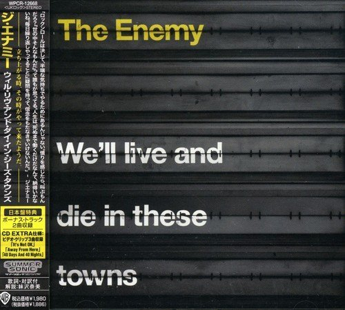 Enemy We'll Live & Die In These Town Import Jpn Incl. Bonus Track