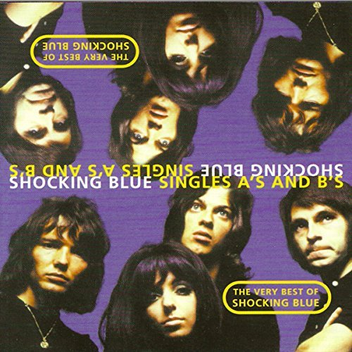 Shocking Blue Singles A's & B's Import Eu 2 CD