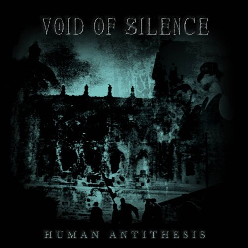 Void Of Silence Human Antithesis