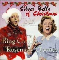 Crosby Clooney Silver Bells Of Christmas