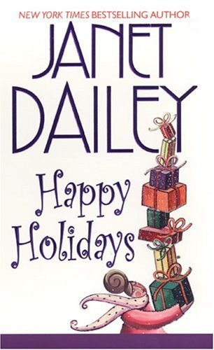Janet Dailey Happy Holidays (zebra Contemporary Romance)