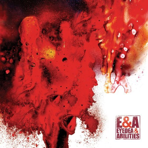 Eyedea & Abilities E&a Explicit Version