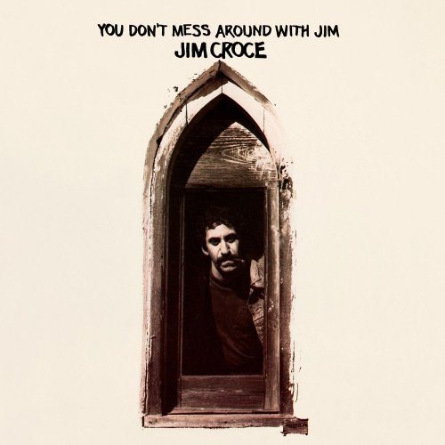 Jim Croce You Don't Mess Around With Jim 180gm Vinyl