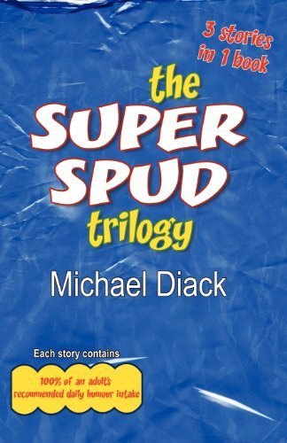 Michael Diack The Super Spud Trilogy