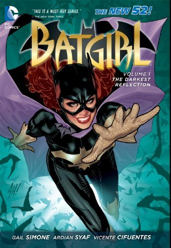 Gail Simone Batgirl Volume 1 The Darkest Reflection