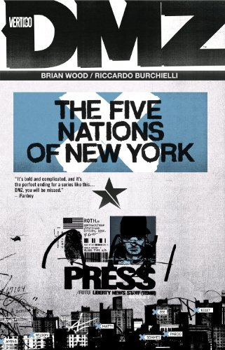 Brian Wood Dmz The Five Nations Of New York