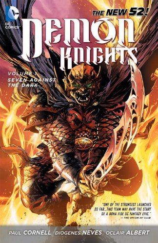 Paul Cornell Demon Knights Volume 1 Seven Against The Dark