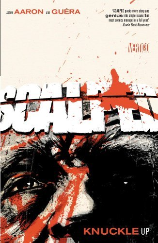Jason Aaron Scalped Vol. 9 Knuckle Up