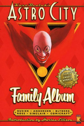 Kurt Busiek Astro City Family Album