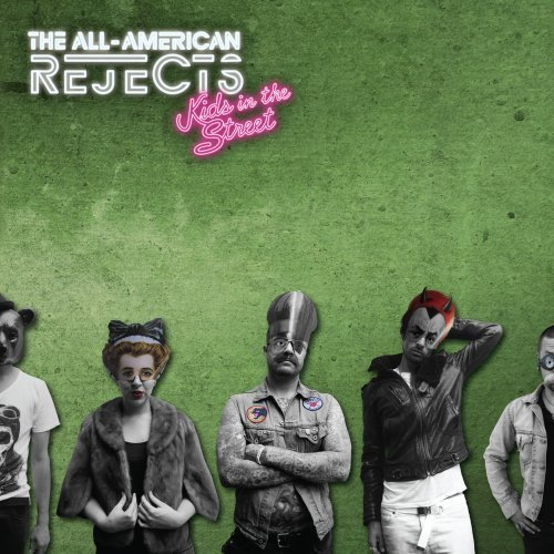 All American Rejects Kids In The Street