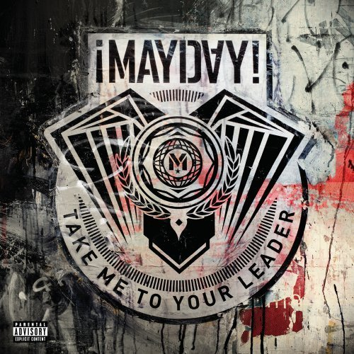 Mayday Take Me To Your Leader Explicit Version