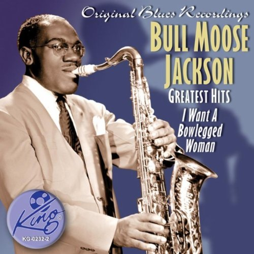 Bull Moose Jackson Greatest Hits