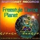 Freestyle Dance Planet Vol. 2 Freestyle Dance Planet Omar Armani Caramelo Erika Freestyle Dance Planet