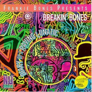 Frankie Bones Diary Of A Raving Lunatic