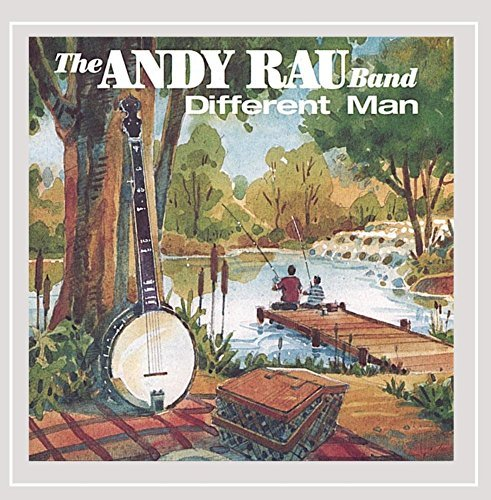 Andy Rau Band Different Man