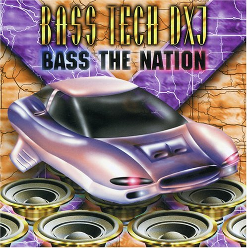 Bass Tech Dxj Bass The Nation