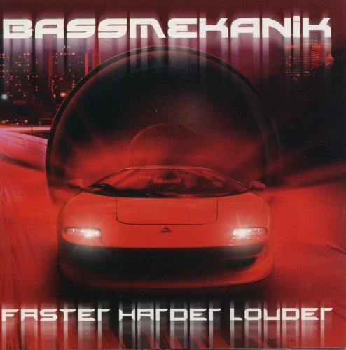 Bass Mekanik Faster Harder Louder Incl. Bonus CD