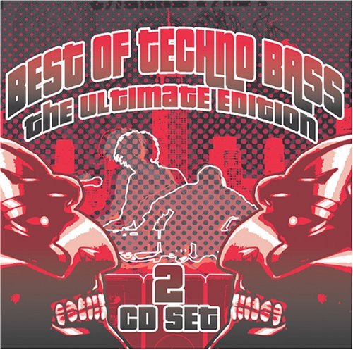 Best Of Techno Bass Best Of Techno Bass Ultimate E Remastered 2 CD Set Incl. Bonus Tracks