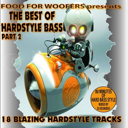 Food For Woofers Best Of Hardstyle Bass Part 2