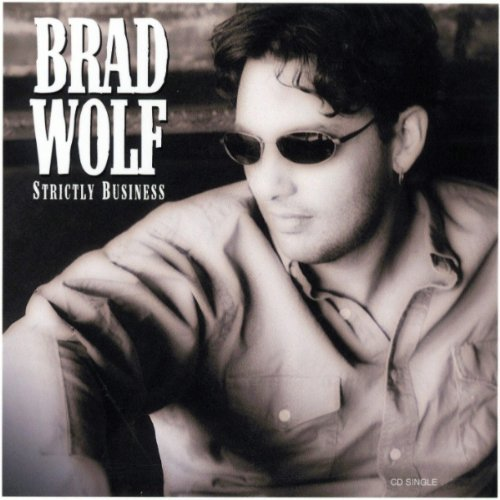 Brad Wolf Strictly Business