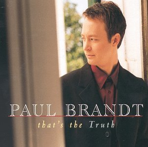 Paul Brandt That's The Truth B W Let's Live It Up
