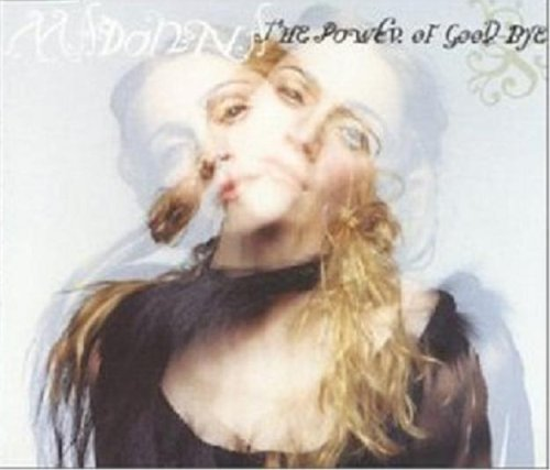 Madonna Power Of Good Bye B W Mer Girl