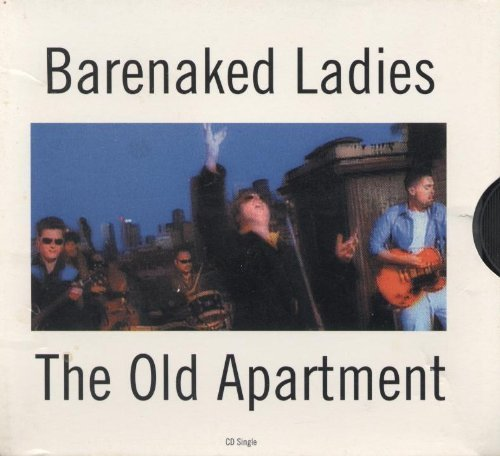 Barenaked Ladies Old Apartment
