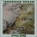 Tangerine Dream Cyclone