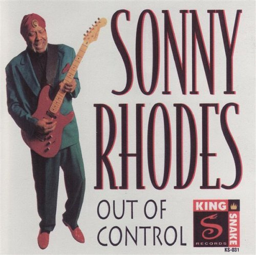 Sonny Rhodes Out Of Control