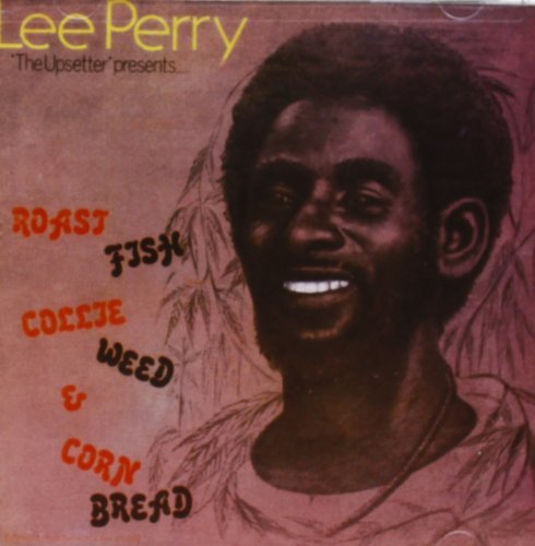 Lee Scratch Perry Roast Fish Collie Weed & Corn