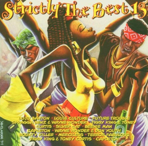 Strictly The Best Vol. 13 Strictly The Best Strictly The Best