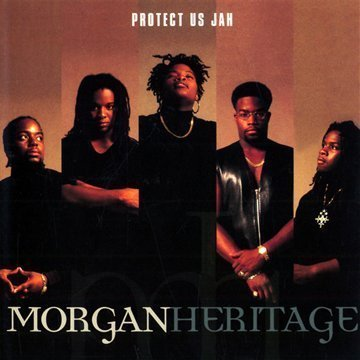Morgan Heritage Protect Us Jah