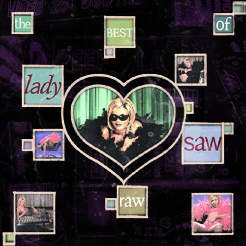 Lady Saw Raw Best Of Lady Saw