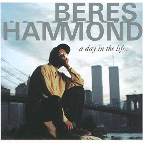 Beres Hammond Day In The Life