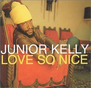 Junior Kelly Love So Nice