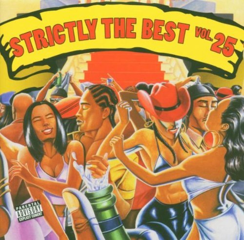 Strictly The Best Vol. 25 Strictly The Best Strictly The Best