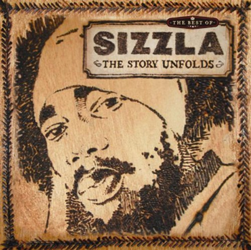 Sizzla Story Unfolds Best Of 2 CD