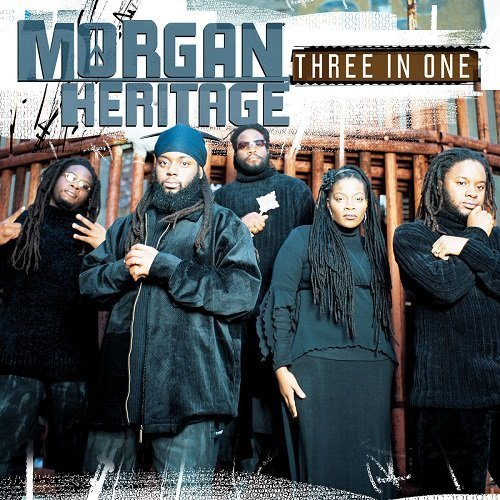 Morgan Heritage Three In One Incl. Bonus Tracks