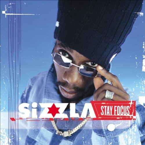 Sizzla Stay Focus Incl. Bonus Tracks