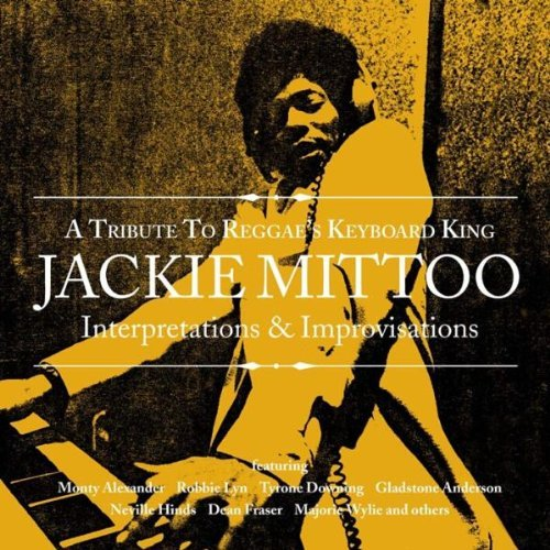 Tribute To Reggae's Keyboard K Tribute To Reggae's Keyboard K T T Jackie Mittoo