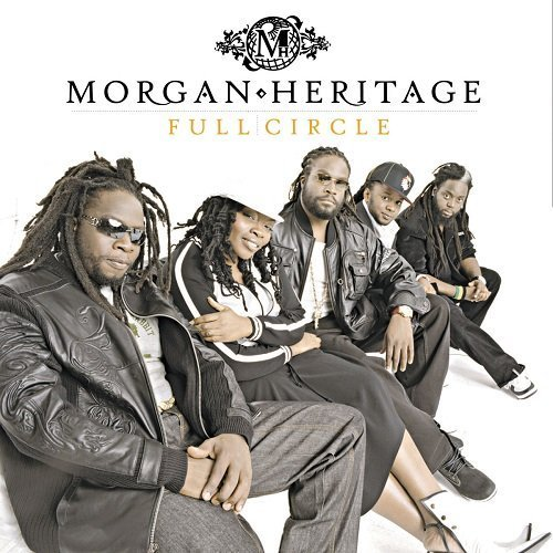 Morgan Heritage Full Circle Incl. Bonus Tracks