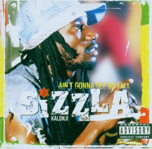 Sizzla Ain't Gonna See Us Fall Explicit Version
