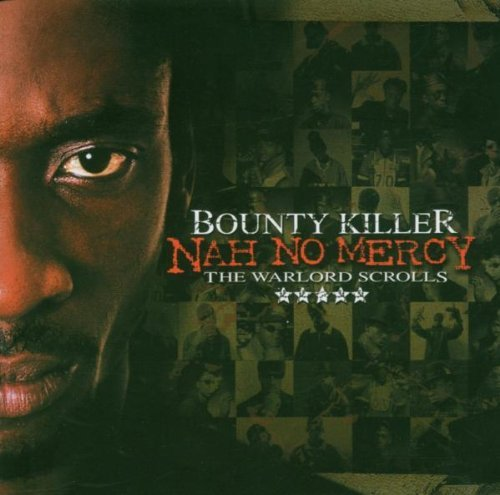 Bounty Killer Nah No Mercy Warlord Scrolls 2 CD