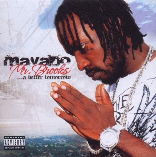 Mavado Mr. Brooks A Better Tomorrow