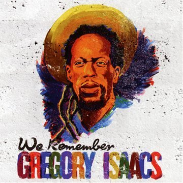 We Remember Gregory Isaacs We Remember Gregory Isaacs 2 CD