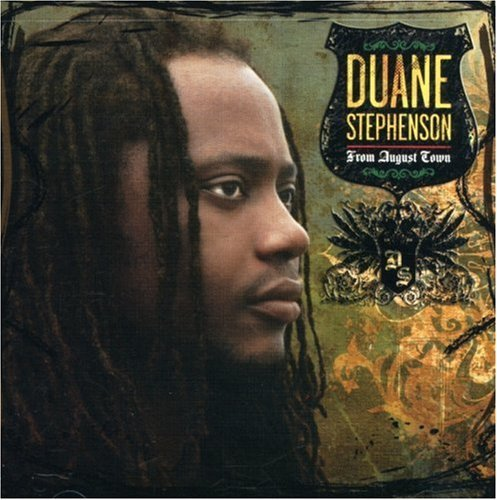 Duane Stephenson From August Town