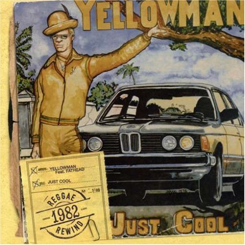 Yellowman Just Cool