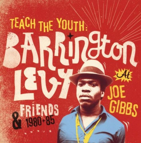 Barrington Levy Teach The Youth