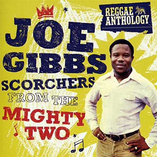 Joe Gibbs Scorchers From The Mighty Two 2 CD