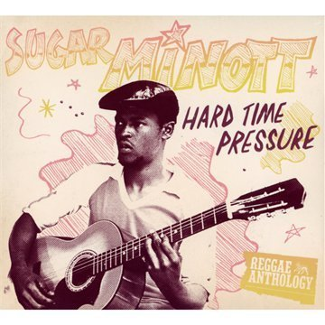 Sugar Minott Hard Time Pressure 2 CD Incl. DVD